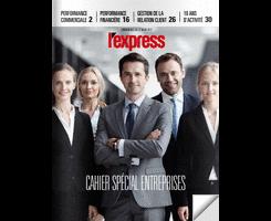 L'Express – Cahier Spécial Entreprises